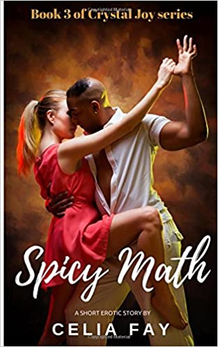 Spicy Math: Interracial New Adult Erotic Short Story (Crystal Joy)