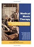Medical Music Therapy, Jayne M. Standley, 1884914144