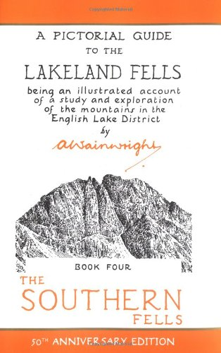 A Pictorial Guide to the Lakeland Fells, Book 4: The Southern Fells