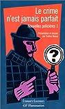 Nouvelles policières, tome 1 : Le crime n'est jamais parfait par Beaup