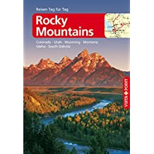 Rocky-Mountains - VISTA POINT Reiseführer Reisen Tag für Tag: Colorado, Idaho, Montana, Nebraska, South Dakota, Utah, Wyoming (Mit E-Magazin) (German Edition)