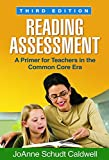 img - for Reading Assessment, Third Edition: A Primer for Teachers in the Common Core Era (Solving Problems in the Teaching of Literacy (Paperback)) book / textbook / text book