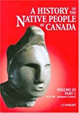 A History of the Native People of Canada, J. V. Wright, 066019175X