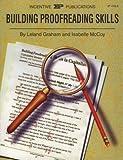 Building Proofreading Skills, Leland Graham and Isabelle McCoy, 0865304106