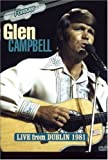 Glen Campbell - Live from Dublin 1981