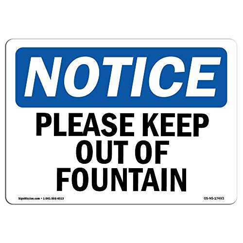 in the Ivy OSHA Notice Sign - Please Keep Out of Fountain Aluminum Metal Sign Rust Free UV Printed Notice Safety Tin Sign Post 8 x 12