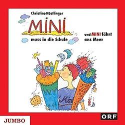 Mini muss in die Schule / Mini fährt ans Meer (Mini-Reihe)