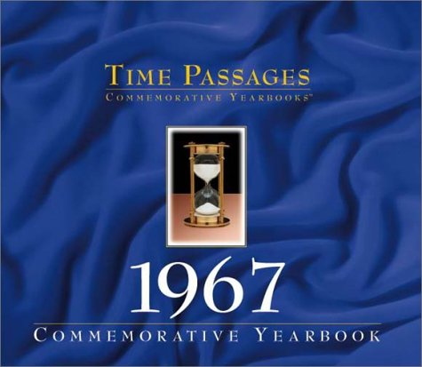 Time Passages 1967 Yearbook