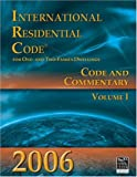 International Residential Code for One- And Two-Family Dwellings 2006, International Code Council, 158001481X