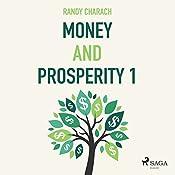Money and Prosperity 1 | Randy Charach