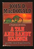 A Tan and Sandy Silence, John D. MacDonald, 0397013434