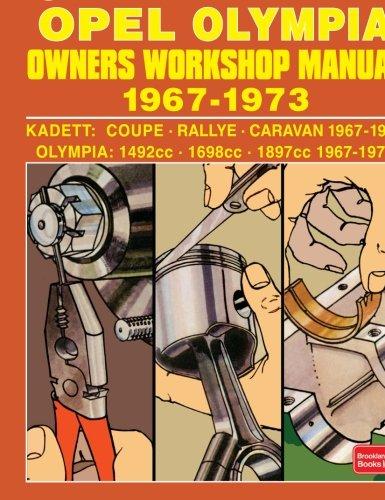 OPEL KADETT OPEL OLYMPIA OWNERS WORKSHOP MANUAL 1967-1973