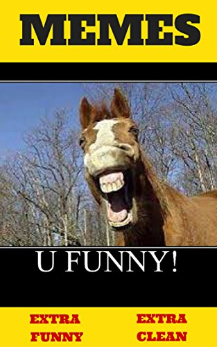 Image of: Funny Memes Memes Funnyhilarious Funny Memesextra Clean xl Memes Amazoncom Memes Funnyhilarious Funny Memesextra Clean xl Memes Memes
