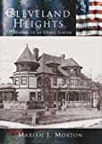 img - for Cleveland Heights: The Making Of An Urban Suburb (OH) (Making of America) book / textbook / text book