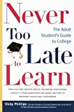 Never Too Late to Learn, Vicky Phillips, 0375754784