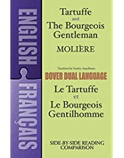 Tartuffe and the Bourgeois Gentleman/Le Tartuffe et le Bourgeois Gentilhomme: A Dual-Language Book