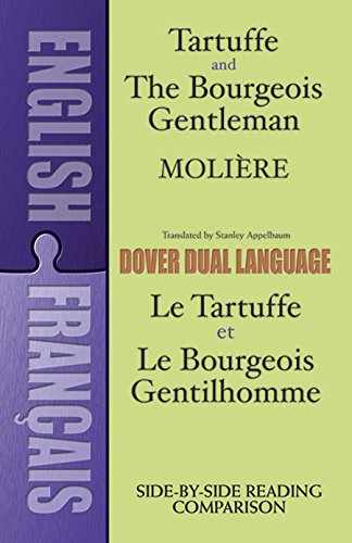 Tartuffe and the Bourgeois Gentleman (Dual-Language) (English and French Edition) by Dover Publications