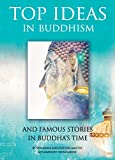 Top Ideas in Buddhism and Famous Stories in Buddha's Time