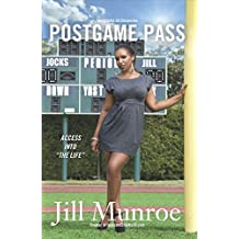 "PostGame Pass: Access into ""The Life"" (The Stiletto Jill Chronicles Book 1)"