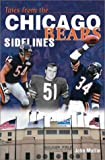Tales from the Chicago Bears Sidelines, John Mullin, 1582616485