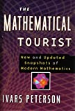 img - for The Mathematical Tourist : New and Updated Snapshots of Modern Mathematics book / textbook / text book