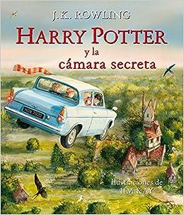 Harry Potter Y La Camara Secreta Edicion Ilustrada Harry Potter