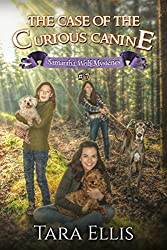 The Case of the Curious Canine (Samantha Wolf Mysteries Book 7)