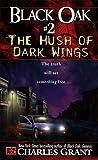 The Hush of Dark Wings, Charles L. Grant, 0451457331