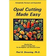 Opal Cutting Made Easy