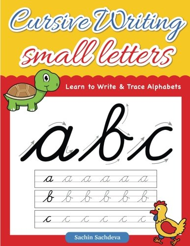 Cursive Writing Small Letters: Learn to Write & Trace Alphabets