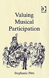 Valuing Musical Participation: Case Studies of Music Identity and Belonging