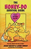 The Honey-Do Survival Guide, Sue Mackey and Laura Tonkin, 0936783443