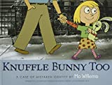 img - for Knuffle Bunny Too: A Case of Mistaken Identity book / textbook / text book