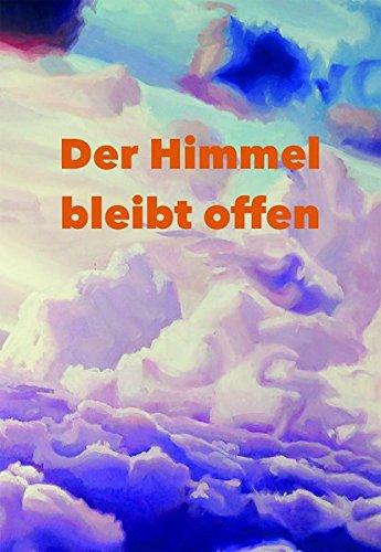DER HIMMEL BLEIBT OFFEN: Heilung und Integration extremer Missbrauchserfahrungen