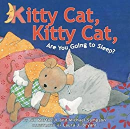 Kitty Cat, Kitty Cat, Are You Going To Sleep? by [Sampson, Michael, Martin, Jr., Bill, Bryant, Laura J]