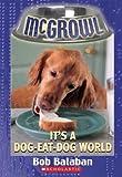 It's a Dog-Eat-Dog World (McGrowl, No. 5)