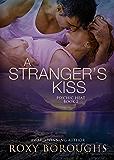 A Stranger's Kiss (Psychic Heat Book 2)