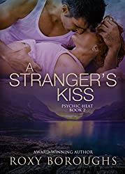 A Stranger's Kiss (Psychic Heat Book 2)