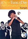 A New Tune A Day Performance Pieces For Trumpet Book 1 (A New Tune a Day)