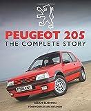 Peugeot 205: The Complete Story (Crowood Autoclassics)