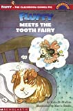 Fluffy Meets The Tooth Fairy (level 3) (Hello Reader)