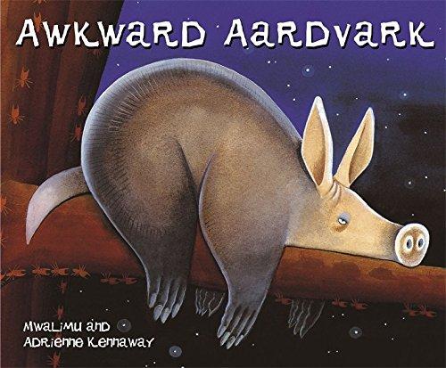 Awkward Aardvark (African Animal Tales)