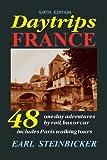 Daytrips France, Earl Steinbicker, 0803820615