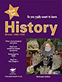 So you really want to learn History Book 2: A Textbook for Key Stage 3 and Common Entrance