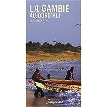 La Gambie Aujourd'hui