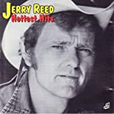 Jerry Reed Hottest Hits