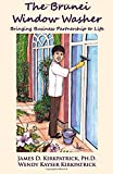 img - for The Brunei Window Washer: Bringing Business Partnership to Life book / textbook / text book