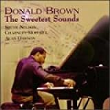 Brown, donald Sweetest Sounds Other Modern Jazz