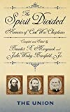 img - for The Spirit Divided: Memoirs of Civil War Chaplains-The Union book / textbook / text book