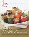 All about Canning and Preserving, Irma S. Rombauer and Ethan Becker, 0743215028
